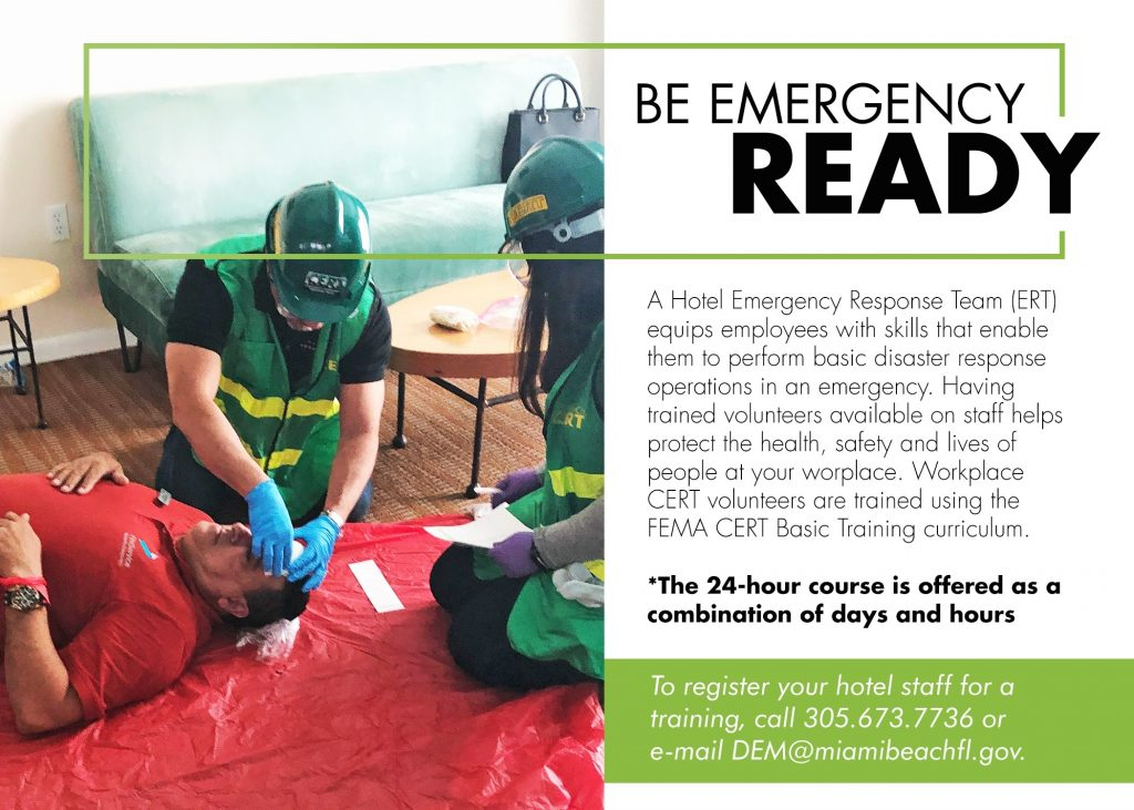 A Hotel Emergency Response Team (E R T) equips employees with skills that enable them to perform basic disaster response in an emergency.