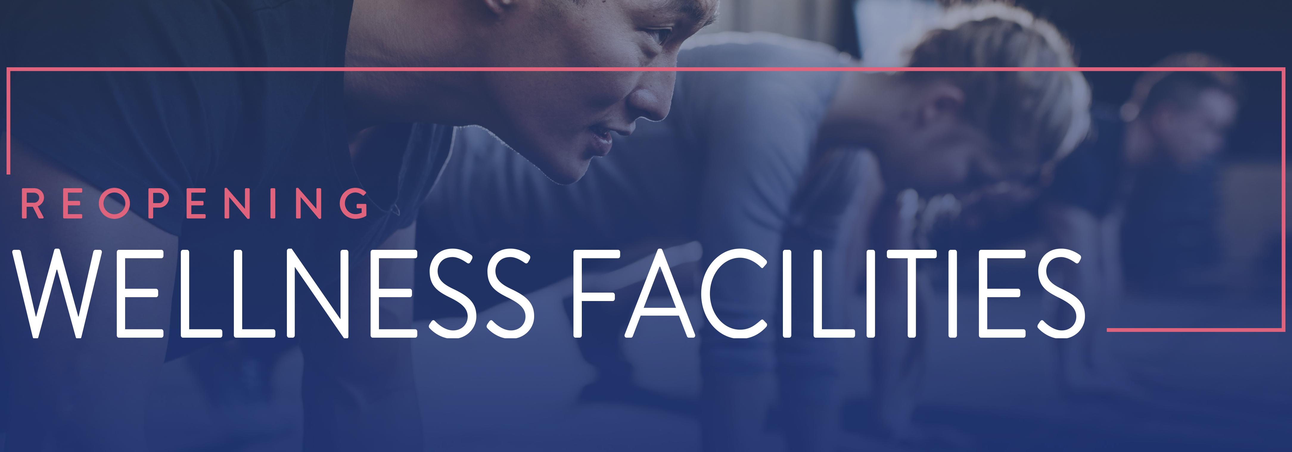 Wellness Facilities